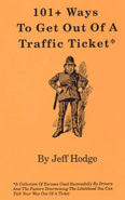 101+ Ways To Get Out Of A Traffic Ticket