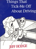Pet Peeves- Things That Tick-Me Off About Driving